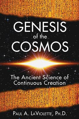 Genesis of the Cosmos By Laviolette, Paul A.